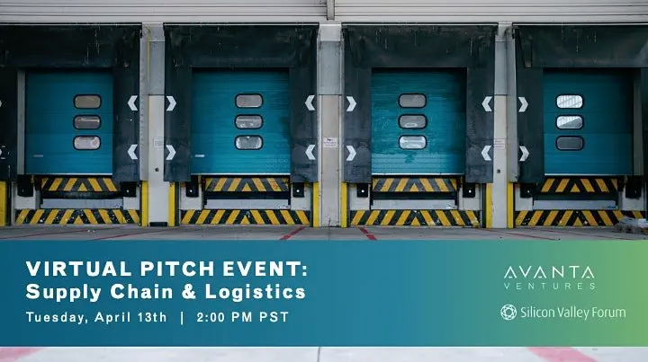 Supply Chain & Logistics Virtual Pitch Event with Avanta Ventures